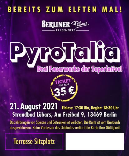 PyroTalia - Ticket // Strandbad Lübars (Sitzplatz Terrasse, 1 Person) 21. August 2021