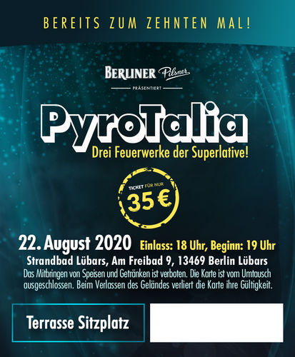 PyroTalia - Ticket // Strandbad Lübars (Sitzplatz Terrasse, 1 Person) 22. August 2020