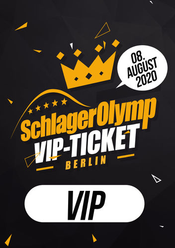 SchlagerOlymp Berlin 2020 // limitiertes VIP-Ticket // 08.August 2020